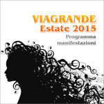 Viagrande, il cartellone Estate 2015